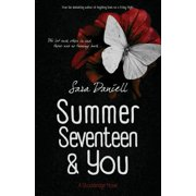 Summer Seventeen and You