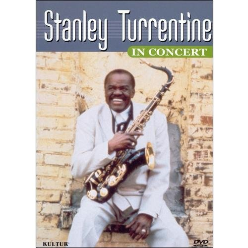 Stanley Turrentine In Concert