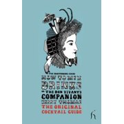 How to Mix Drinks or The Bon Vivant's Companion - eBook