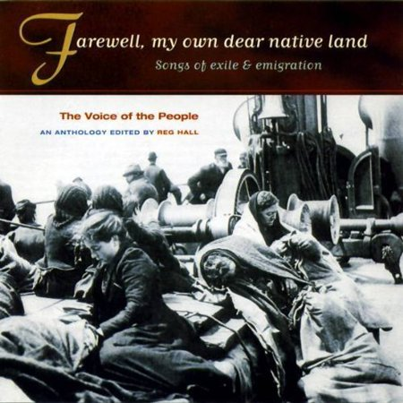 Full Title  The Voice Of The People Vol  4  Farewell  My Own Dear Native Land Includes Liner Notes By Dr  Reg Hall This Is Part Of Topics The Voice Of The People Series