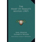 The Heart of Hamlet's Mystery (1907)