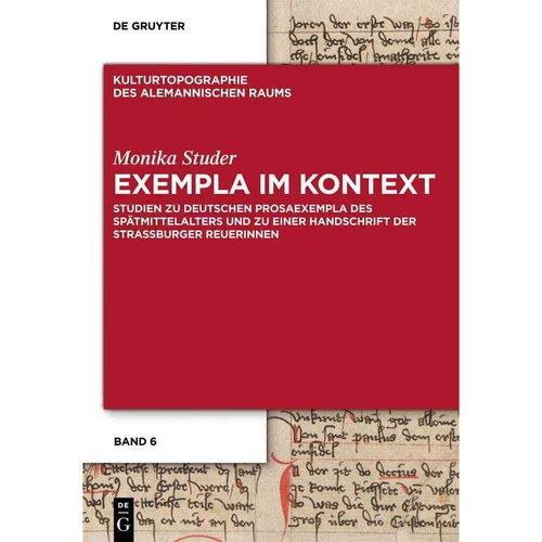 Exempla Im Kontext: Studien Zu Deutschen Prosaexempla Des Spatmittelalters Und Zu Einer Handschrift Der Strassburger Reuerinnen