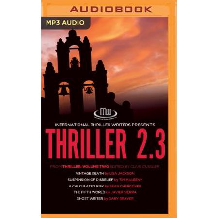Thriller 2.3: Vintage Death / Suspension of Disbelief / a Calculated Risk / the Fifth World / Ghost Writer