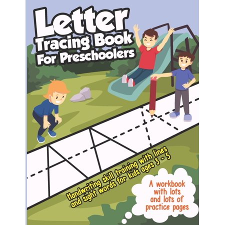 Activity Books for Kids: Letter Tracing Book for Preschoolers: Handwriting Skills Training with Lines and Sight Words - Learning to Write the Alphabet, for Kids ages 3-5 (abc workbook with Lots and Lo Cursive Alphabet Line