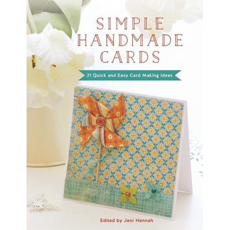 Simple Handmade Cards : 21 Quick and Easy Making Ideas