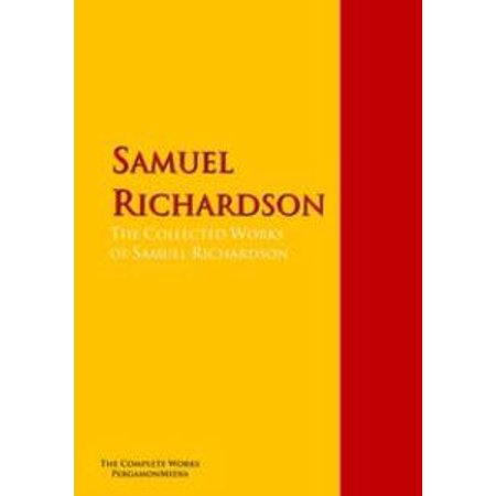 The Collected Works of Samuel Richardson - - City Of Richardson Halloween