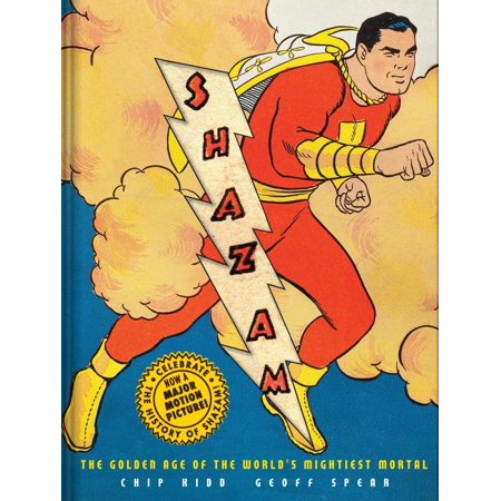 Shazam! : The Golden Age of the World's Mightiest