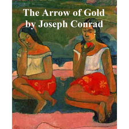 Arrow of Gold, a Story Between Two Notes - eBook (Difference Between Note 2 And Note 3)