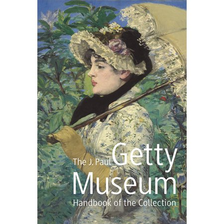 The J. Paul Getty Museum Handbook of the Collection : Eighth