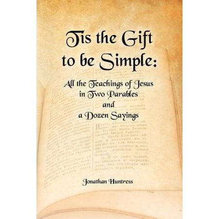 Tis the Gift to Be Simple