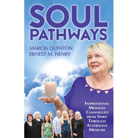 - Soul Pathways: Inspirational Messages Channelled from Spirit Through Australian Mediums - eBook