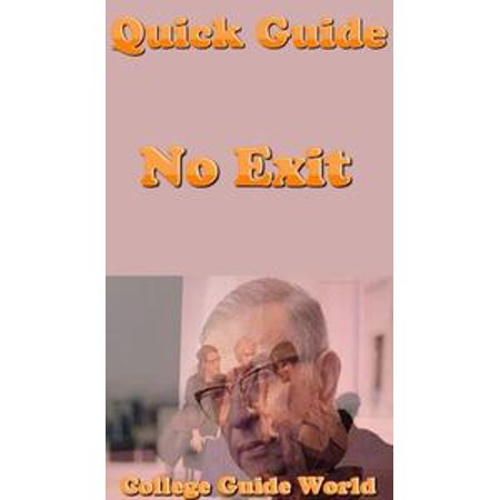 Quick Guide: No Exit - eBook