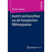 Austritt Und Ausschluss Aus Der Europäischen Währungsunion (Paperback)
