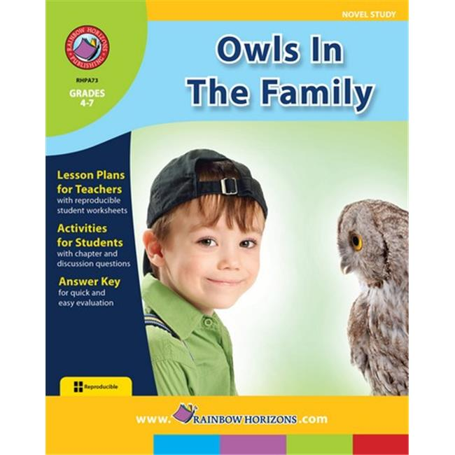 Rainbow Horizons A73 Owls in the Family - Novel Study - Grade 4 to 7