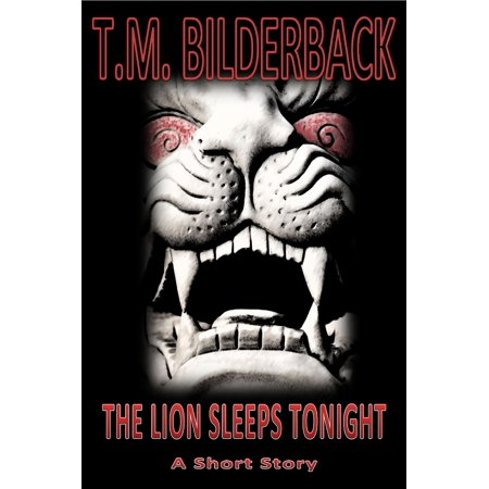The Lion Sleeps Tonight - A Short Story - eBook