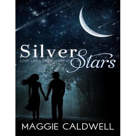Silver Stars - Love, Lies & Limos Series #2 - eBook - Hollywood Limo