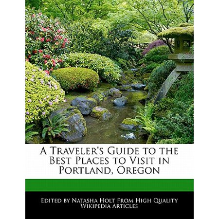 A Traveler's Guide to the Best Places to Visit in Portland,