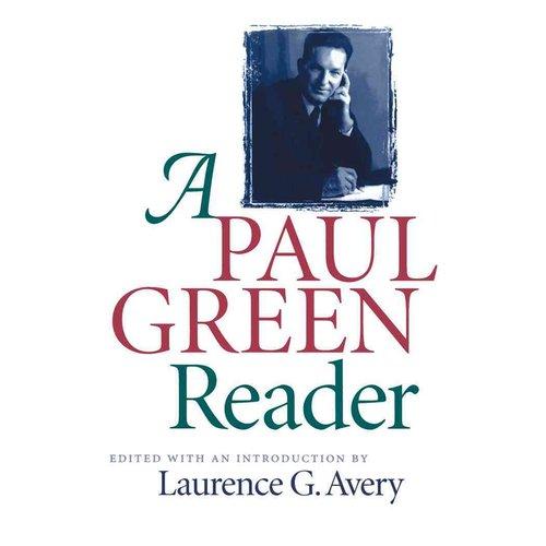 Paul Green Reader