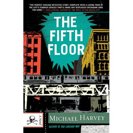The Fifth Floor : A Michael Kelley Novel ()