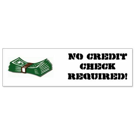Car Bumper Sticker   No Credit Check Required