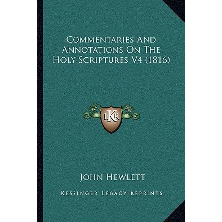 Commentaries and Annotations on the Holy Scriptures V4 (1816)