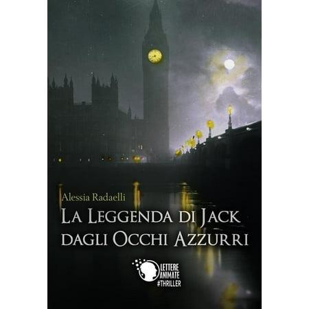 La leggenda di Jack dagli occhi azzurri - eBook