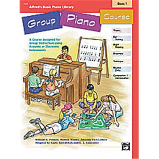Alfred 00-17375 Basic Group Piano Course- Book 1 - Music Book