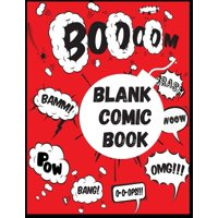 Blank Comic Book: Draw Your Own Comics in 120 pages of fun and express your creativity with Variety Of Comic Templates. (Paperback)