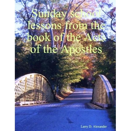 Sunday School Lessons from the Book of the Acts of the Apostles - eBook - Valentines Day Sunday School Lesson