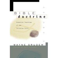 Bible Doctrine: Essential Teachings of the Christian Faith (Hardcover)