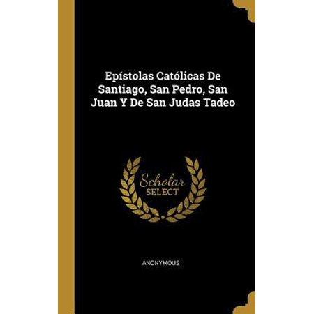 Ep�stolas Cat�licas De Santiago, San Pedro, San Juan Y De San Judas Tadeo