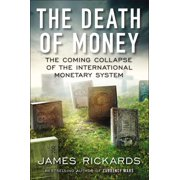 The Death of Money (Hardcover)