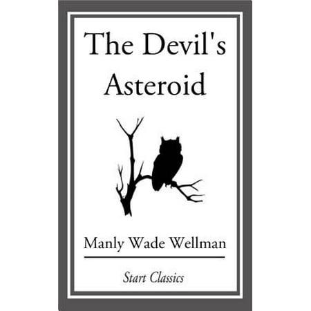 The Devil's Asteroid - eBook (Halloweens Asteroid)