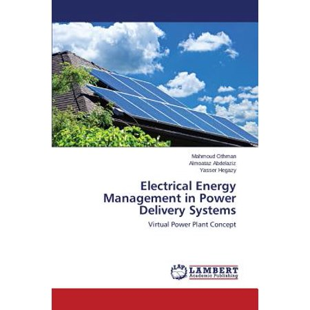 Electrical Energy Management in Power Delivery