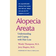 Alopecia Areata : Understanding and Coping with Hair Loss
