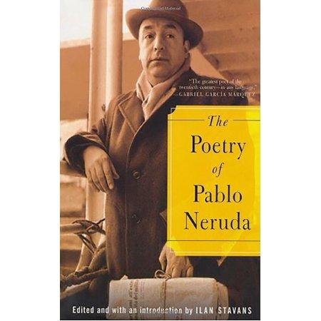 The Poetry Of Pablo Neruda