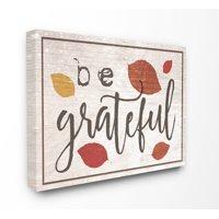 Stupell IndustriesBe Grateful Fall Leaves TypographyCanvas Wall Art by Daphne Polselli