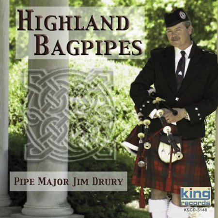 Highland Bagpipes: Pipe Major Jim Drury