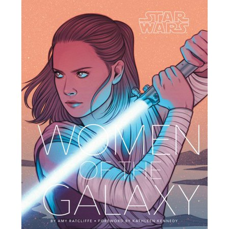 Star Wars: Women of the Galaxy (Star Wars Character Encyclopedia, Art of Star Wars, SciFi Gifts for