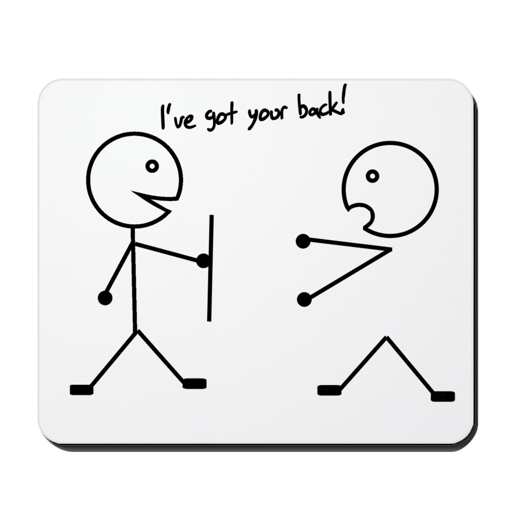CafePress - I've Got Your Back - Non-slip Rubber Mousepad, Gaming Mouse Pad
