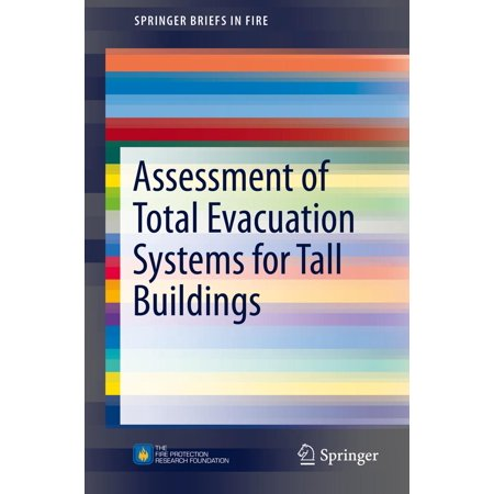 Assessment of Total Evacuation Systems for Tall Buildings - (Evacuation System)