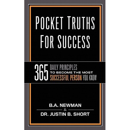 Pocket Truths for Success : 365 Daily Principles to Become the Most Successful Person You Know