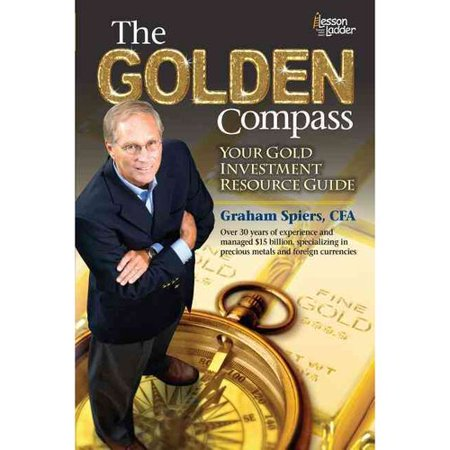 The Golden Compass  Your Gold Investment Resource Guide