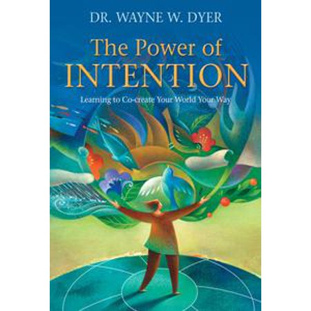 The Power of Intention, Gift Edition - eBook