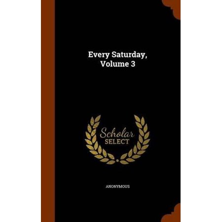 Every Saturday, Volume 3 - image 1 of 1