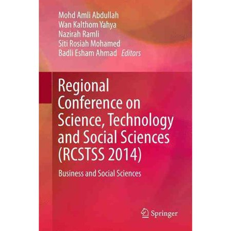 Regional Conference on Science, Technology and Social Sciences (Rcstss 2014): Business and Social Sciences