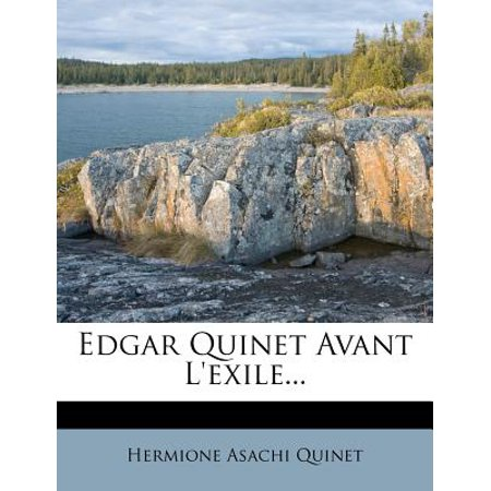 Edgar Quinet Avant L'Exile... - Lexile Level.com