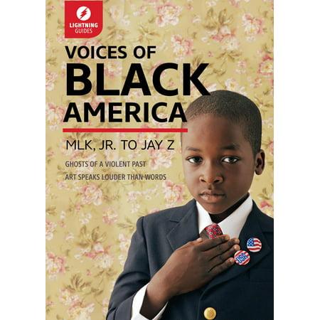 Voices of Black America : Mlk, Jr. to Jay-Z