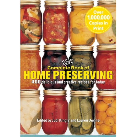 Complete Book of Home Preserving : 400 Delicious and Creative Recipes for Today - Creative Halloween Appetizers Recipes
