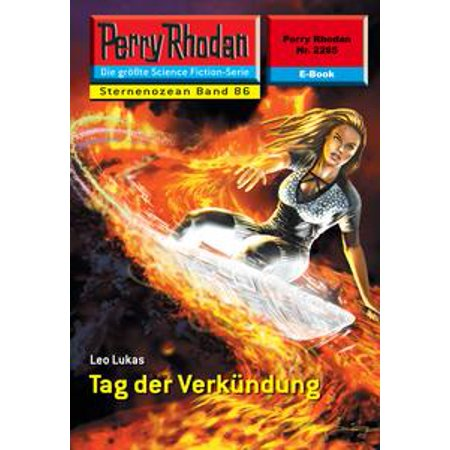 Tag Deer (Perry Rhodan 2285: Tag der Verkündung - eBook )